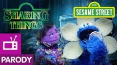 Sesame Street: Sharing Things (Stranger Things Parody) - YouTube (6 min)