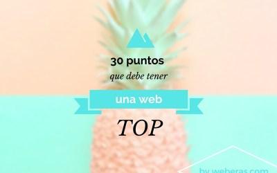 30 puntos para tener una web top. ¿Los tienes?