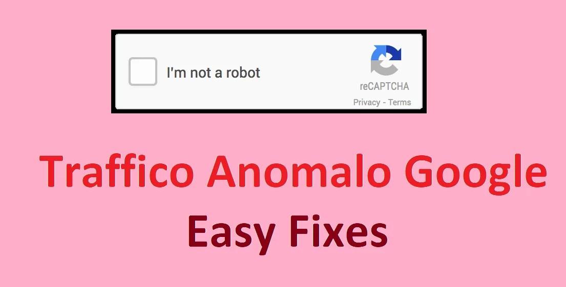Solve the Traffico Anomalo Google Error in 2 Min