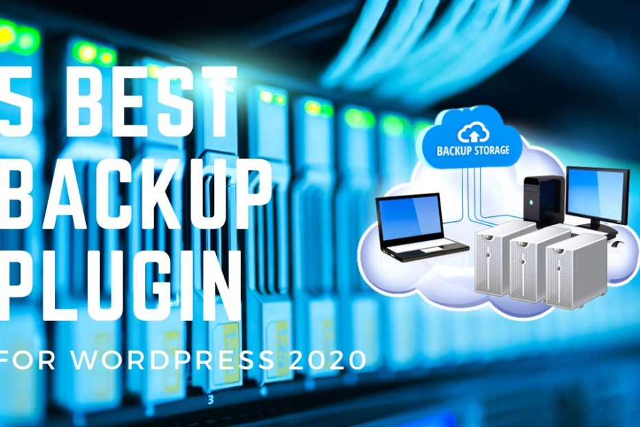 5 Best Backup Plugin for WordPress