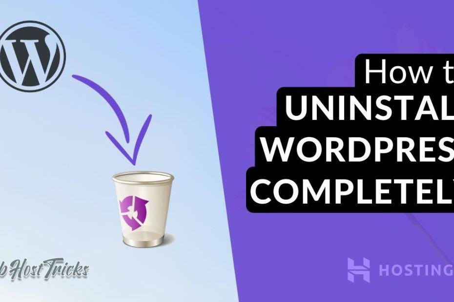 How to Uninstall WordPress