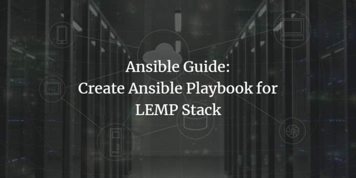 Create Ansible Playbook for LEMP Stack