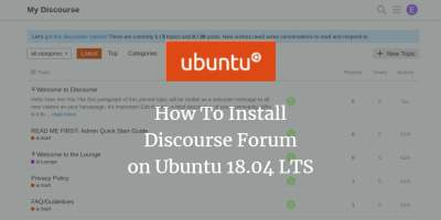 How To Install Discourse Forum on Ubuntu 18.04 LTS