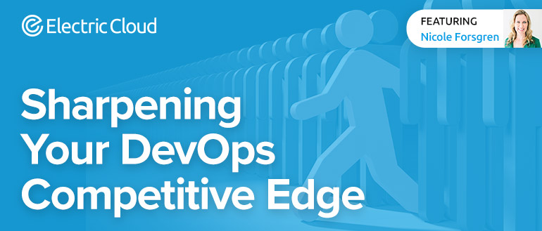 Sharpening Your DevOps Competitive Edge