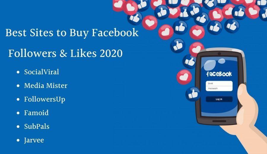 Best Sites To Buy Facebook Followes and Likes 2020