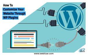 how to customize wordpress website through plugins