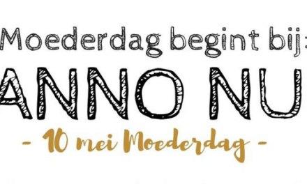 Moederdag begint bij Anno Nu!