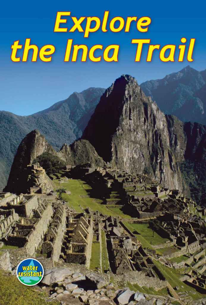 Explore the Inca Trail Spiral-bound – October 24, 2011