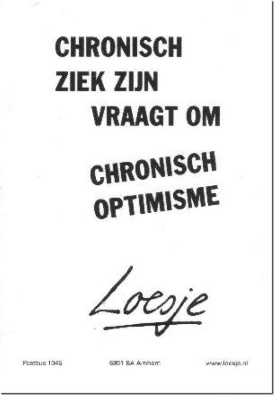loesje-cronisch-ziek-zijn-vraagt-om-chronisch-optimisme