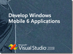 Develop Windows Mobile 6 Applications
