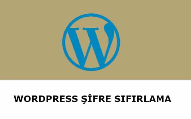 Wordpress sifre sifirlama