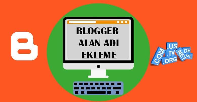 Blogger Alan Adı Ekleme