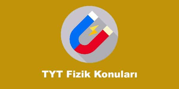 TYT Fizik Konuları ve Soru Dağılımları – YKS