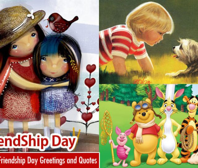 Beautiful Friendship Day Greetings Messages Quotes And Wallpapers