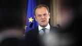 Туск: ЕС е на ръба на краха поради конфликти с Унгария и Полша