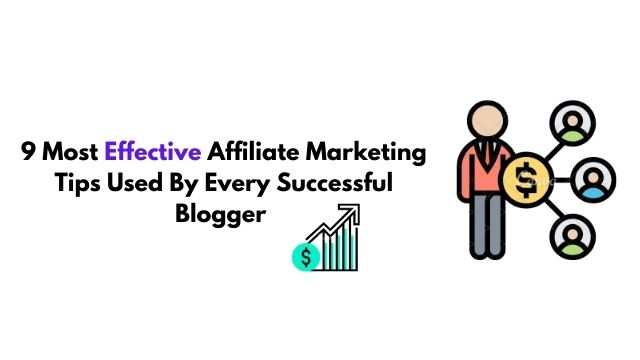 9 Most effective affiliate marketing tips for beginners