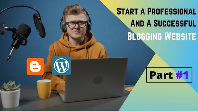 How To Start a Successful Blog Journey