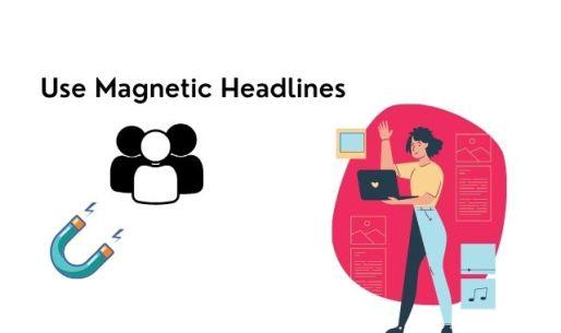 Use magnetic headlines