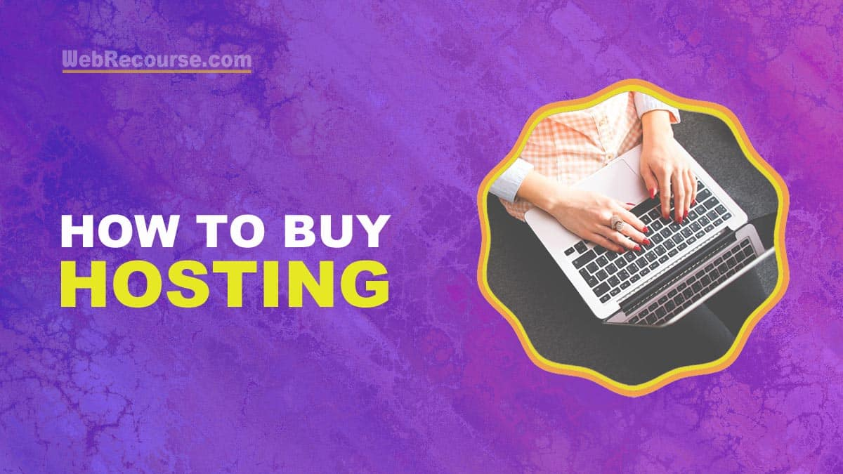 How To Buy Hosting For Your Blog