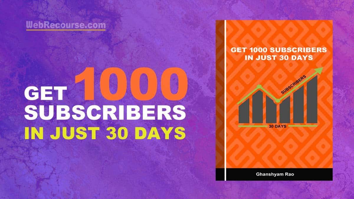 Get 1000 Subscribers In 30 Days (Download eBook)