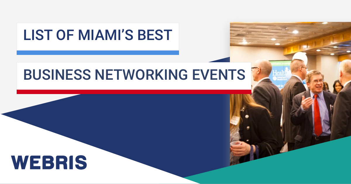 The List Of Miami S Best Business Networking Events