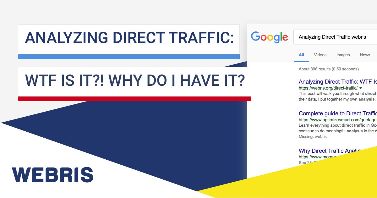 analyzing-direct-traffic-wtf-is-it-why-do-i-have-it