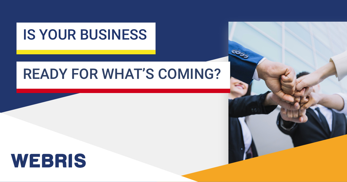 is-your-business-ready-for-whats-coming
