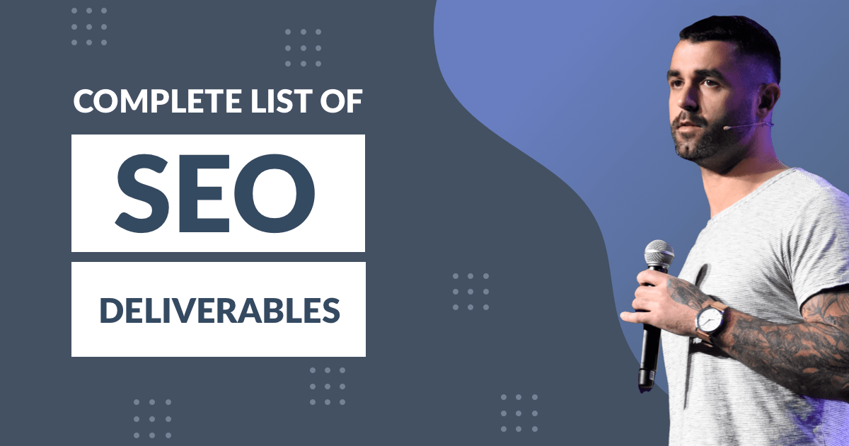 SEO DELIVERABLES