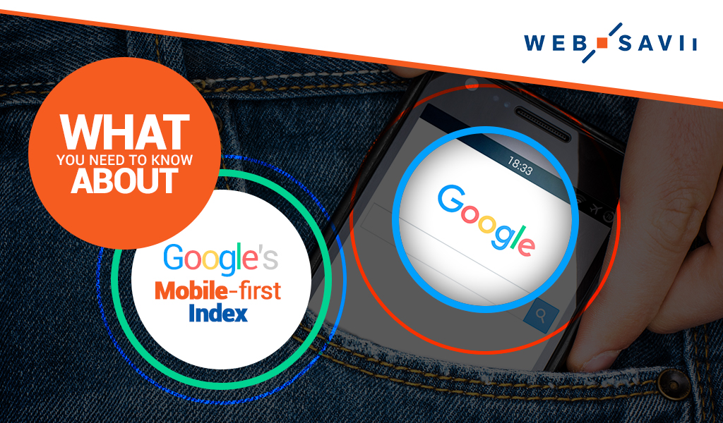 What You Need to Know about Google's Mobile-first Index