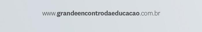 www.grandeencontrodaeducacao.com.br
