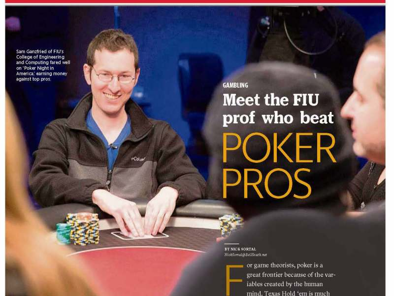 Professor Sam Ganzfried featured on Miami Herald as the FIU prof who beat Poker Pros | School of Computing and Information Sciences