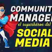 Community Manager, el superhéroe del social media