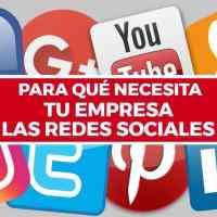 Para qué necesita tu empresa las redes sociales