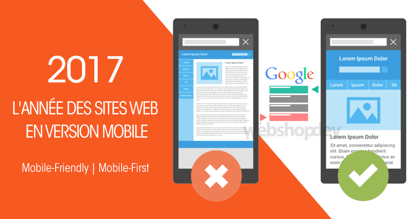 webshopdev-2017-va-etre-annee-des-sites-web-au-version-mobile-mobile-first-et-mobile-friendly