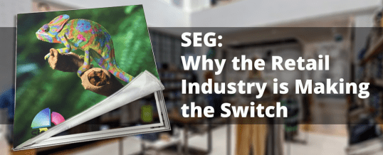 Retail Spaces and the Switch to SEG