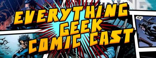 Everything Geek Comic Cast Cover Pic