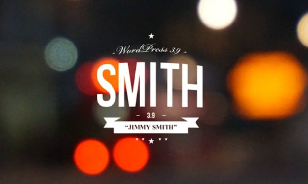 "What's New in WordPress 3.9 – ""Smith"""
