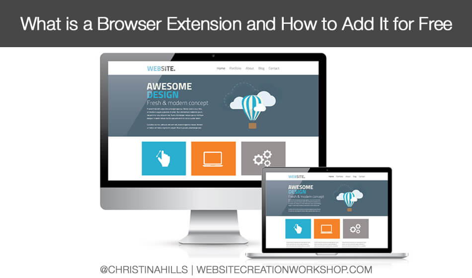 What is a Browser Extension and How to Add it Free - Website