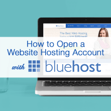how to open a website hosting account with Bluehost