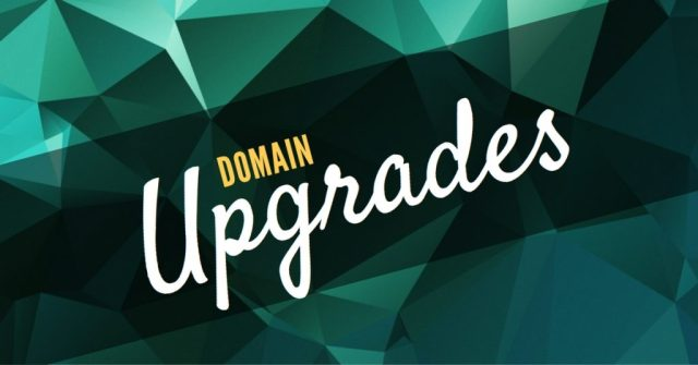 """Image with green background that states """"Domain Upgrades"""""""