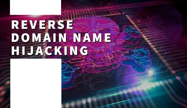 """The words """"Reverse domain name hijacking"""" and a computing image of a skull"""