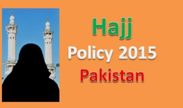 Hajj Policy 2015 Pakistan