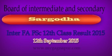 Bise Sargodha Board FA FSC 12th Class annual Result 2015