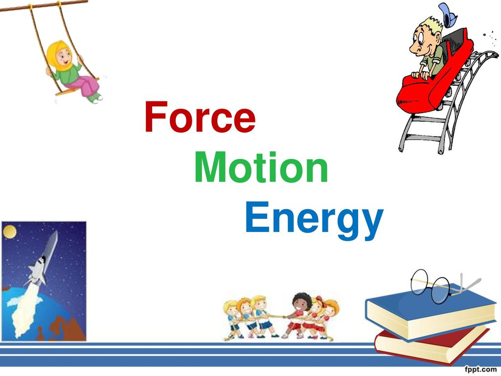 Energy Clipart Force Motion Energy Energy Force Motion