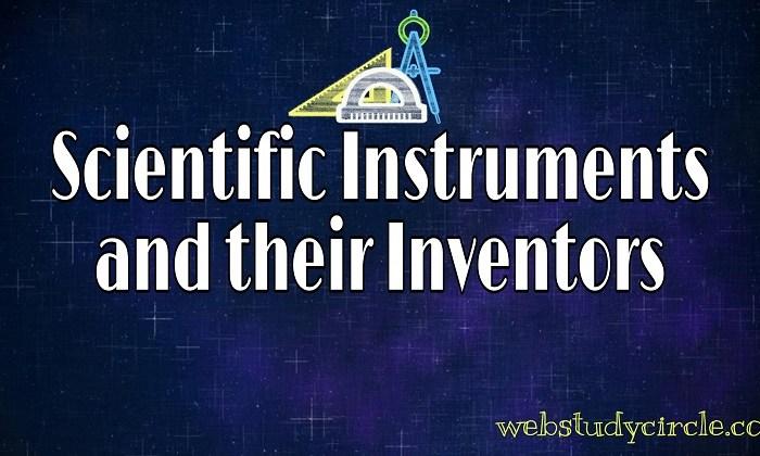 वैज्ञानिक उपकरण और उनके आविष्कारक