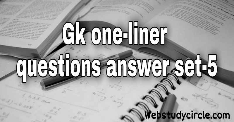 Gk one-liner questions answer