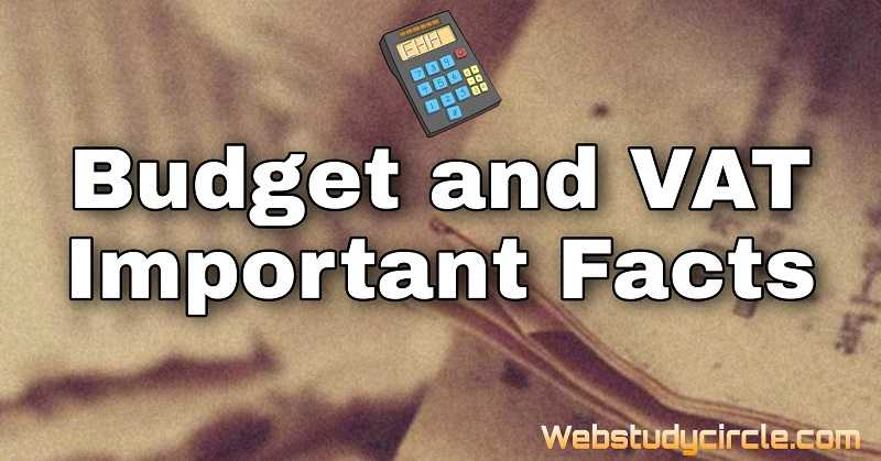 Budget and VAT important facts