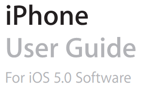 Download Official iOS 5 User Guide for iPhone, iPad & iPod