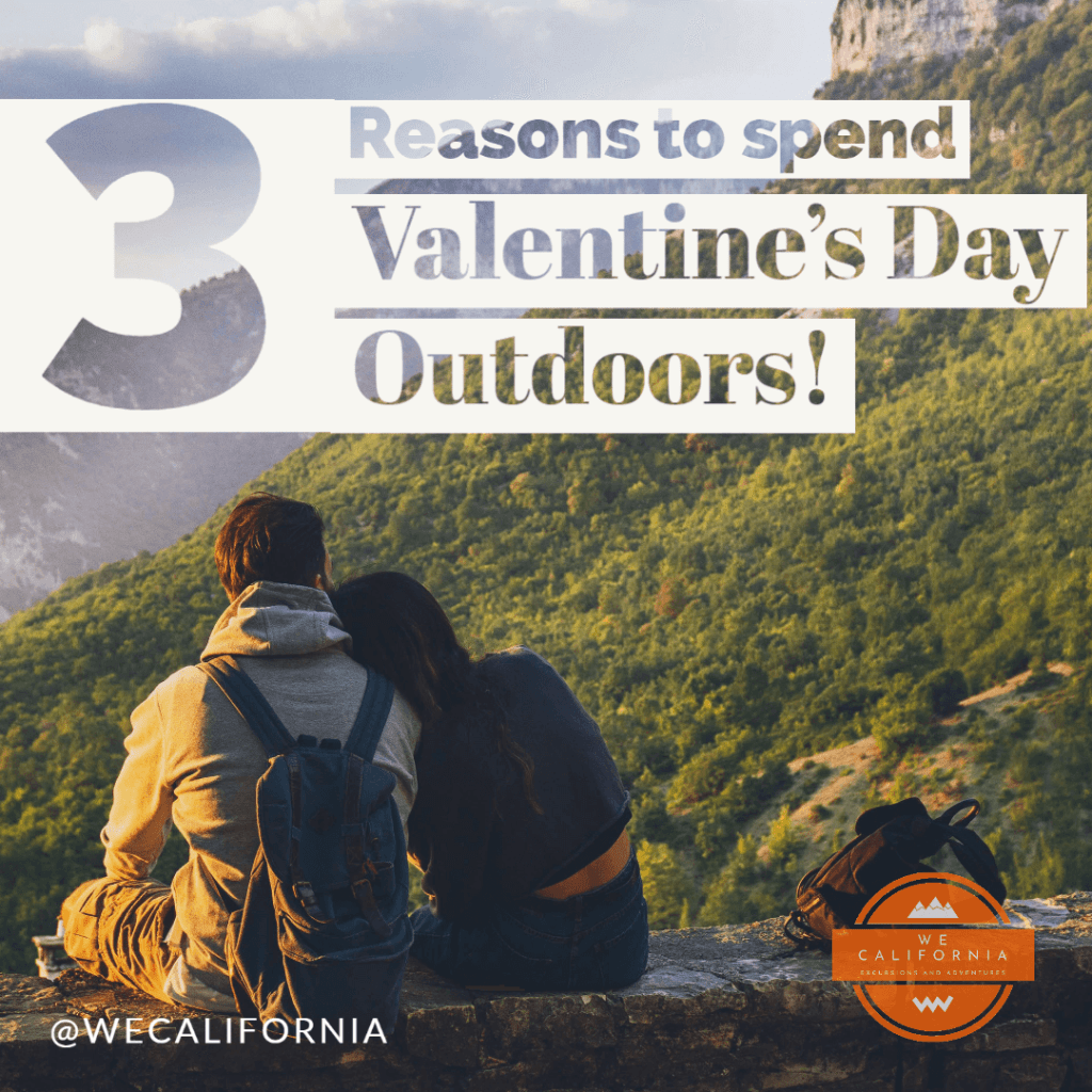 Top 3 Reasons to Celebrate Valentine's Day 2020 Outdoors