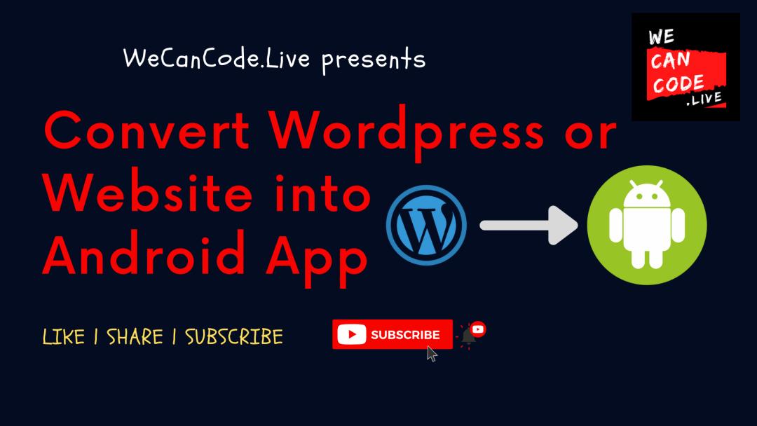 convert website wordpress into android app